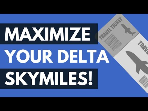 How To Best Use Delta SkyMiles: Redeem Your SkyMiles For Their Maximum Value!