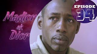 Madior Ak Dior - Épisode 34 [Saison 01]