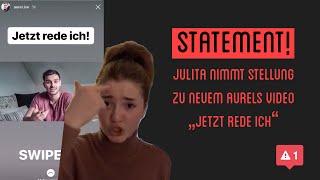 Julitas Statement zu AurelJetzt rede ichalles nur gelogen Klugscheissers