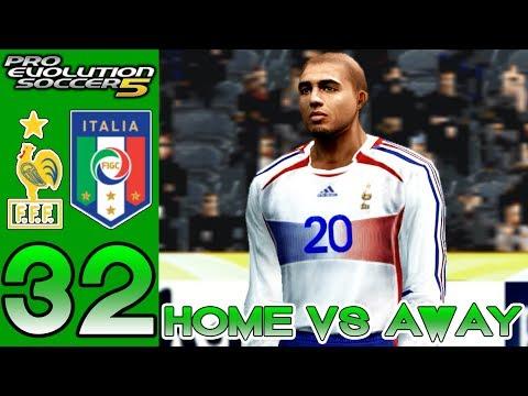 Home vs Away PES 5 - France vs Italy - Episode 32