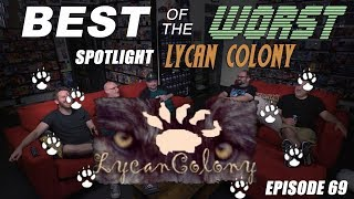 Best of the Worst: Lycan Colony