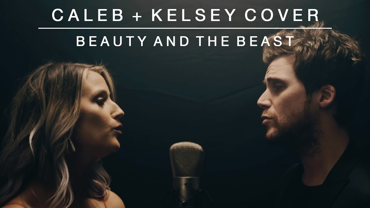 Beauty And The Beast Caleb Kelsey Cover Youtube