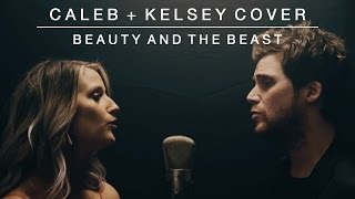Beauty and the Beast | Caleb + Kelsey Cover thumbnail