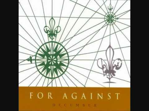 For Against - December