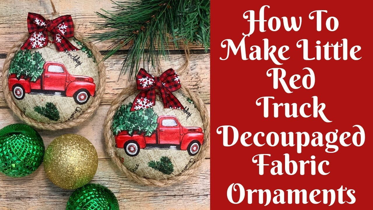Christmas Crafts How To Make Decoupaged Fabric Christmas Ornaments