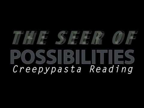 "ASMR Creepypasta 💀 ""The Seer Of Possibilities"" Part 1"