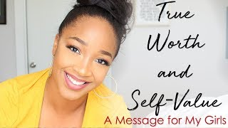 Self Worth Motivation for Women  | A Message for My Girls