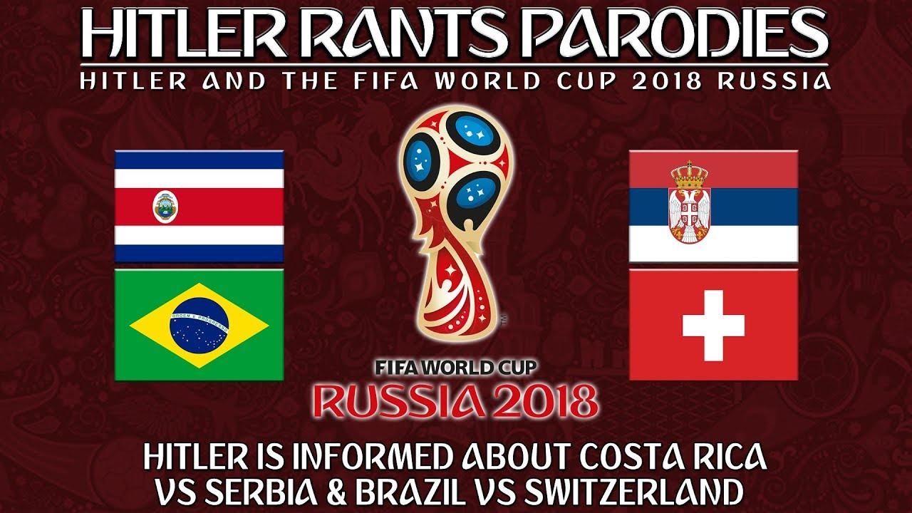 Hitler is informed about Costa Rica Vs Serbia & Brazil Vs Switzerland