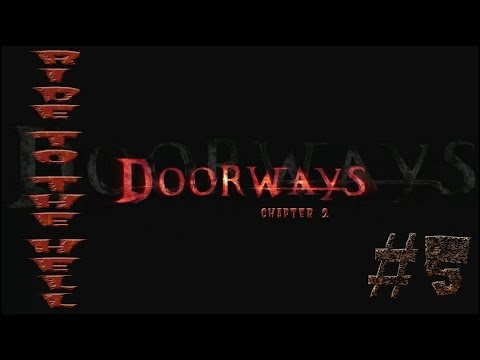 RIDE TO THE HELL - Doorways Chapter 1&2 - Gameplay #5 |