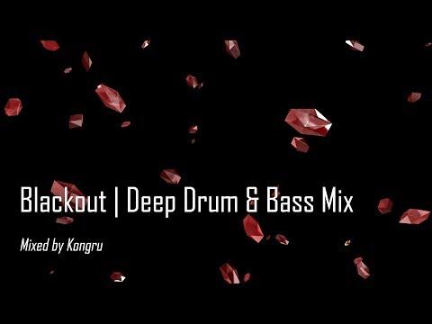 Blackout | Deep Drum & Bass Mix