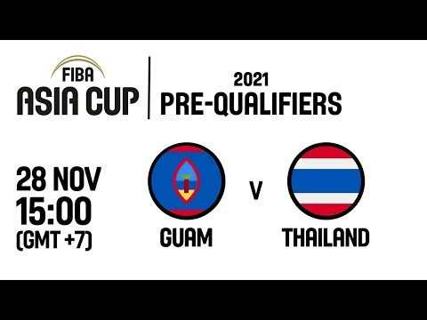 Guam v Thailand - Full Game - FIBA Asia Cup 2021 Pre-Qualifiers  2019