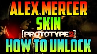 Prototype 2 ALEX MERCER SKIN | How to unlock and Gameplay