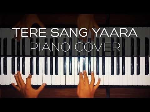 Tere Sang Yaara (Piano Cover)