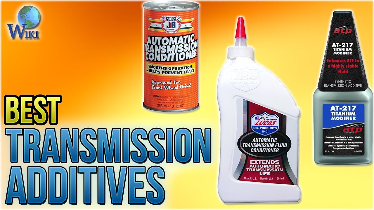 10 Best Transmission Additives 2018