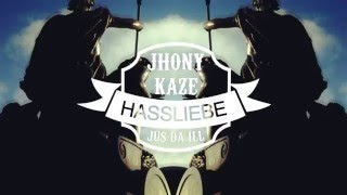 Jhony Kaze ► HASSLIEBE ◄ HD [ official Video ] prod. by The Cratez