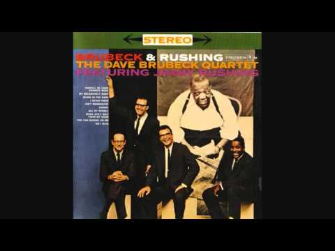 The Dave Brubeck Quartet featuring Jimmy Rushing - River, Stay 'Way From My Door
