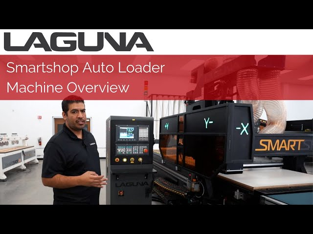 SmartShop® Auto Loader Machine Overview| CNC Machine | Laguna Tools
