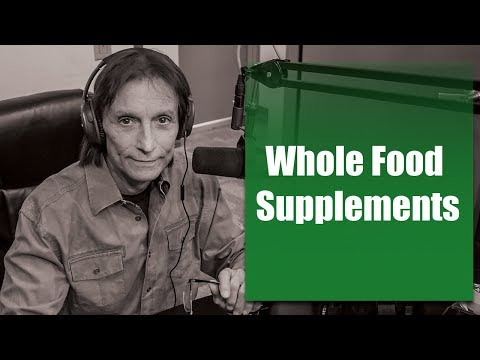 Let's Talk Nutrition: Whole Food Supplements