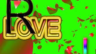 R Love J Letter Green Screen For WhatsApp Status | R & J Love,Effects chroma key Animated Video