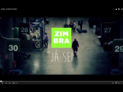Zimbra - Já Sei (Lyric Video)
