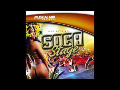 DJ MUSICAL MIX SOCA 2016 MIX-SOCA STAGE
