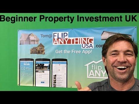 Beginner Property Investing UK by Tom@FlipAnythingUSA.com Write for Free App