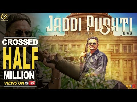 Jaddi Pushti - Full Video Song 2017 | Sufraaz | New Punjabi Songs 2017 | Leinster Productions