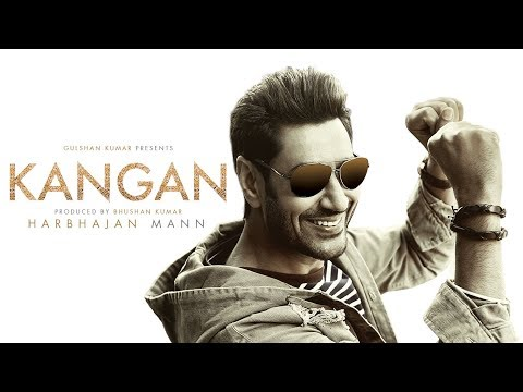 Kangan Full Video Song | Harbhajan Mann | Jatinder Shah | Latest Song 2018 | T-Series