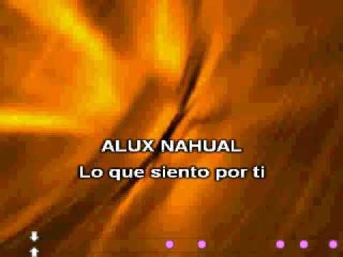 alux-nahual-lo-que-siento-por-ti-karaoke-izalco72
