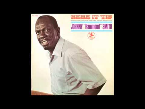 "Johnny ""Hammond"" Smith - Here It Tis"
