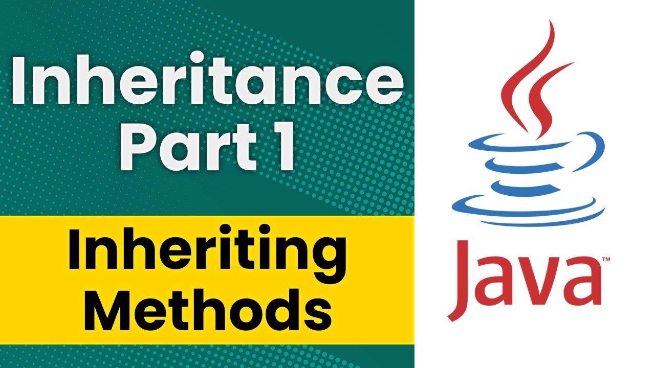 Inheritance in java part 1 inheriting methods youtube inheritance in java part 1 inheriting methods baditri Image collections
