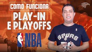 COMO FUNCIONAM O PLAY-IN E OS PLAYOFFS DA NBA