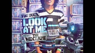 "FBG Duck - ""Feelin Myself"" Feat Billionaire Black (Look At Me)"