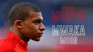 Kylian Mbappe  Mwaka Moon ft Kalash  Crazy Skills 2018  HD