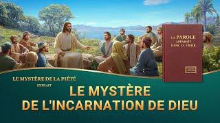 Le mystère de l'incarnation de Dieu