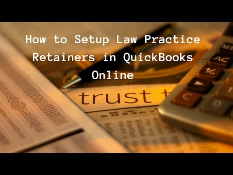 How to Setup Law Practice Retainers in QuickBooks Online