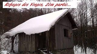 Refuges des Vosges, épisode 2