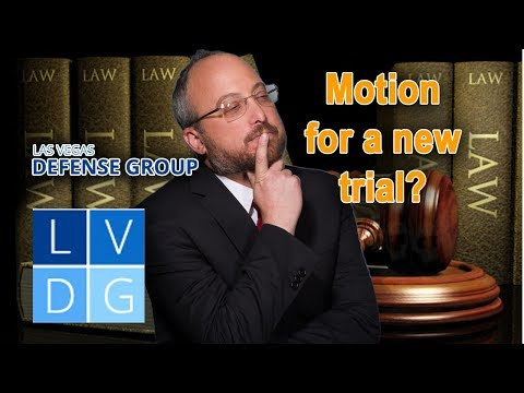 How to bring a motion for a new trial in Nevada