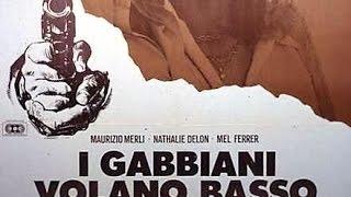 I Gabbiani volano basso Film Completo
