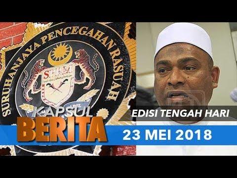 KAPSUL BERITA : Datuk Seri Abdul Azeez disiasat SPRM