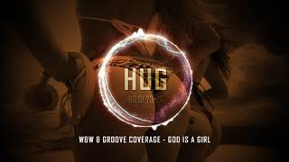 W&W & Groove Coverage - God Is a Girl
