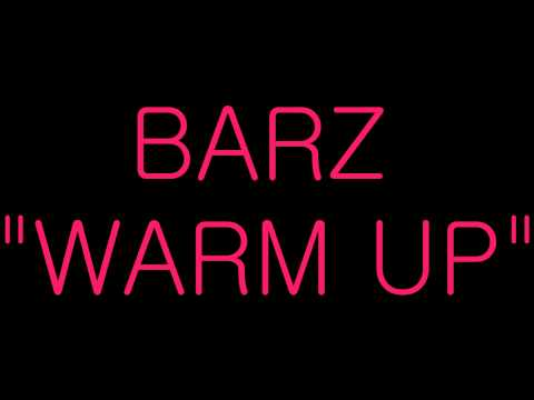 Barz - Warm up (Explicit)