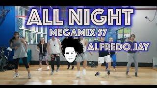 All NIght | Megamix 57 | Alfredo Jay