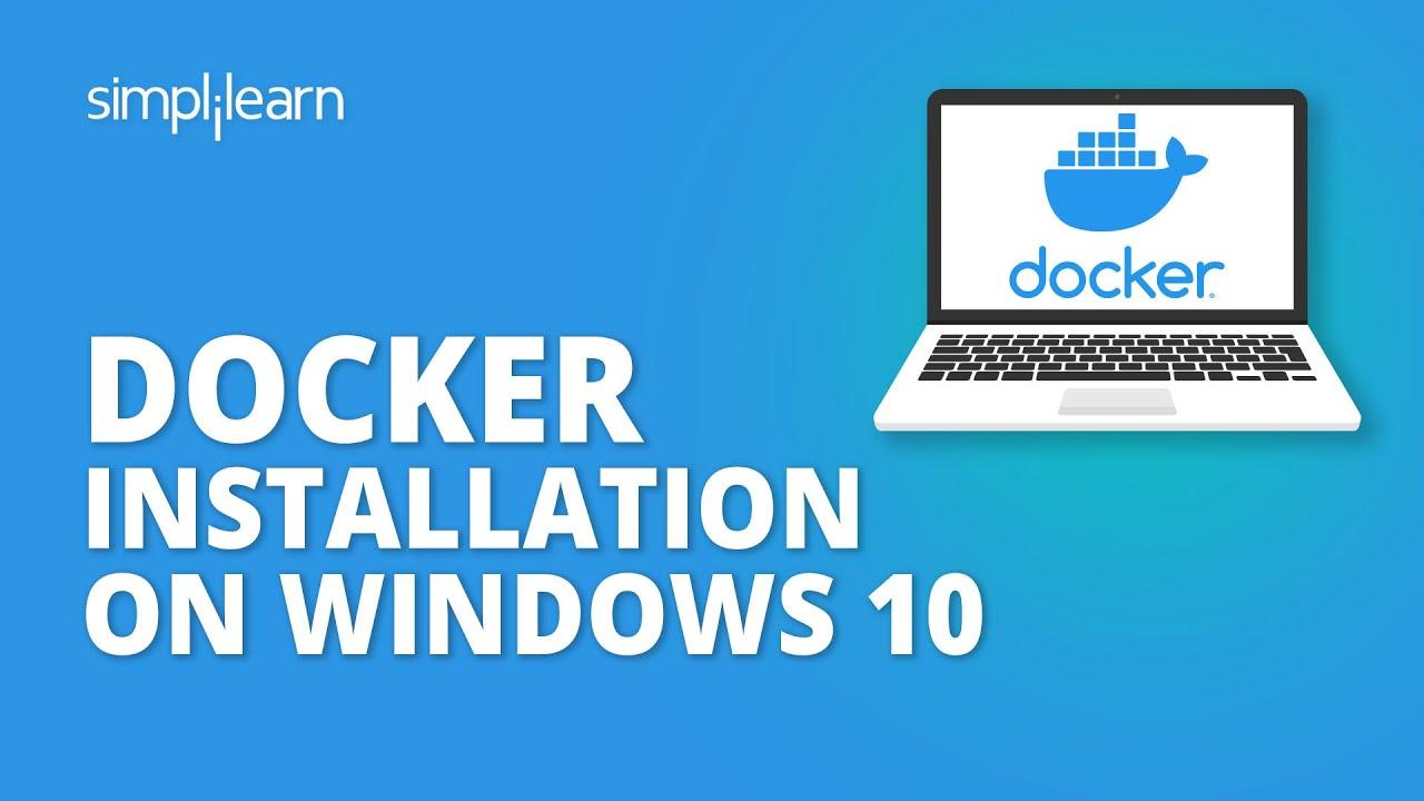 Docker Installation On Windows 10 | How To Install Docker?