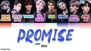 ATEEZ (에이티즈)- Promise (Color Coded Lyrics Han/Rom/Eng)