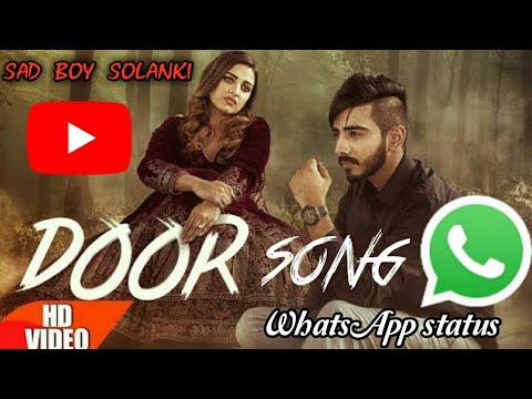 Door song kanwar chahal WhatsApp status.....