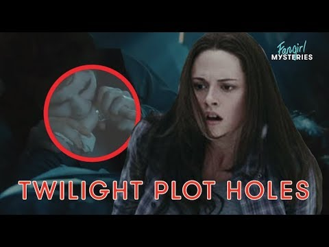 These Twilight Movie Plot Holes Will Blow Your Mind | Fan Girl Mysteries