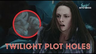 These Twilight Movie Plot Holes Will Blow Your Mind   Fan Girl Mysteries