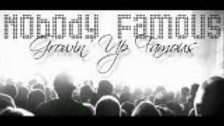Nobody Famous - Go Hard [Jan.2009 - CLaSiiC FiRe]