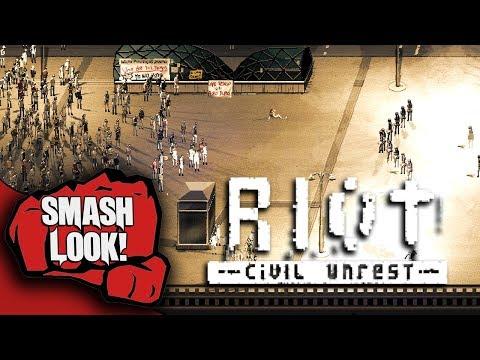 RIOT - Civil Unrest Gameplay - Smash Look!
